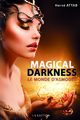 Magical Darkness De Hervé ATTAB - IS Edition