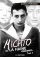 Michto ou la haine crescendo - Vol.1 De Daniel PANIZZOLI - IS Edition