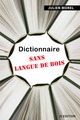 Dictionnaire sans langue de bois De Julien  MOREL - IS Edition