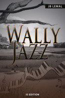 Wally Jazz De Jean-Bernard LEMAL - IS Edition
