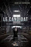 Le Candidat De Jean-Luc ESPINASSE - IS Edition