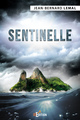 Sentinelle De Jean-Bernard LEMAL - IS Edition