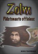 Zolm Tome 1 - Boris TZAPRENKO - Libres d'écrire