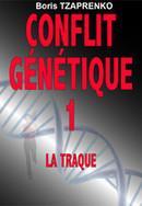 Conflit génétique - Boris TZAPRENKO - Libres d'écrire