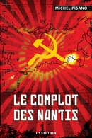 Le complot des nantis - Michel PISANO - IS Edition