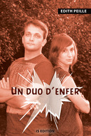 Un duo d'enfer - Edith PEILLE - IS Edition