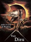 Voir Dieu - Janko et Livin DE WIRSBERG - Libres d'écrire