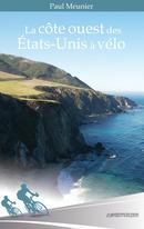 La côte ouest des Etats-Unis à vélo - Paul MEUNIER - Libres d'écrire