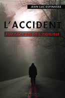 L'accident - Jean-Luc ESPINASSE - IS Edition