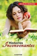 Histoires inconvenantes - Nicolas MARSSAC - IS Edition