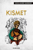 Kismet - Guillaume GARNIER - IS Edition