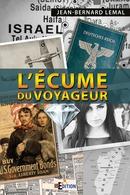 L'écume du voyageur - Jean-Bernard LEMAL - IS Edition