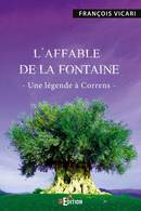 L'Affable de la fontaine - François VICARI - IS Edition