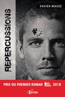 Répercussions - Xavier MASSÉ - IS Edition
