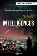 Intelligences - Jean-Luc ESPINASSE - IS Edition