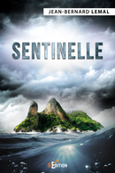 Sentinelle - Jean-Bernard LEMAL - IS Edition