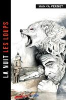 La nuit les loups - Hanna VERNET - IS Edition