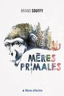 Mères primales - Brand SOUFFY - Libres d'écrire