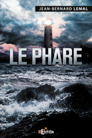 Le Phare - Jean-Bernard LEMAL - IS Edition