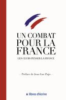 Un combat pour la France - Jean-Luc PUJO - Libres d'écrire