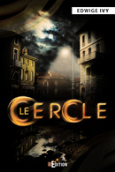 Le Cercle - Edwige IVY - IS Edition