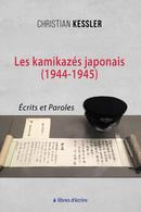 Les kamikazés japonais (1944-1945) - Christian KESSLER - Libres d'écrire