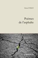 Poèmes de l'asphalte - Simon FOSSAT - Libres d'écrire