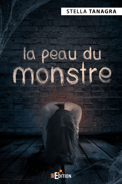La peau du monstre de Stella Tanagra - Is Edition