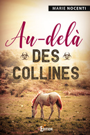 Au-delà des collines - Marie NOCENTI - IS Edition